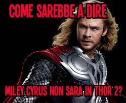Thor e Miley